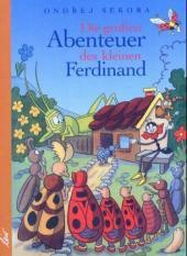 Die großen Abenteuer des kleinen Ferdina