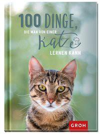 100 Dinge, die man von einer Katze lerne