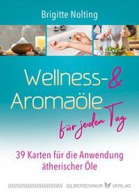 Wellness- & Aromaöle für jeden Tag