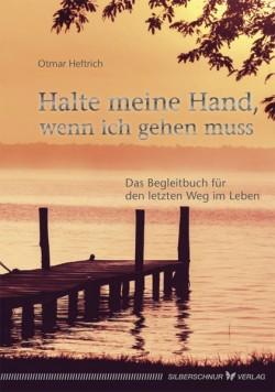 Halte meine Hand, wenn ich gehen muss_Co