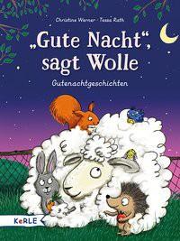 Gute Nacht , sagt Wolle