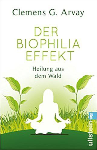 der Biophilia Effekt