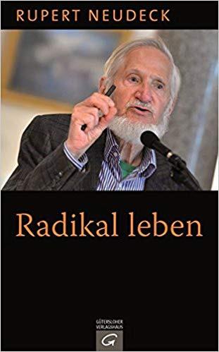 radikal leben