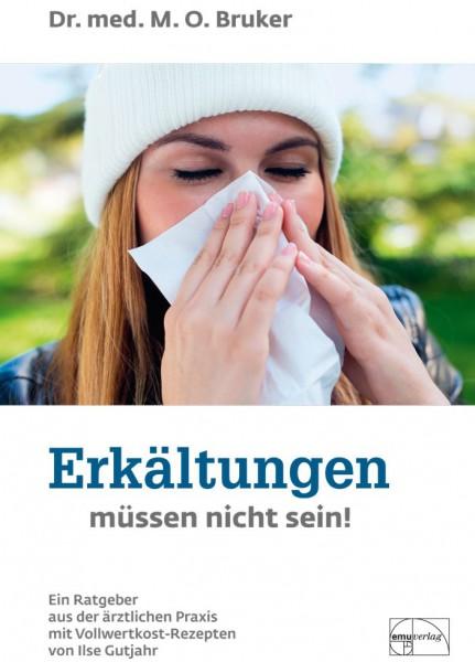 Erkältungen müssen