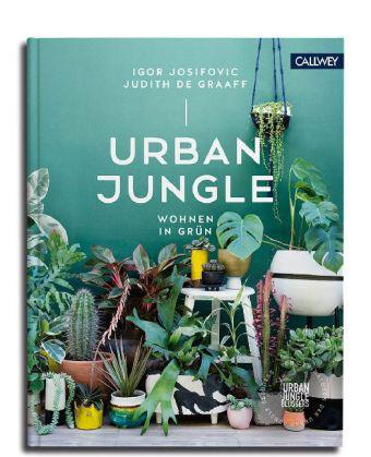Urban Jungle - Wohnen in Grün